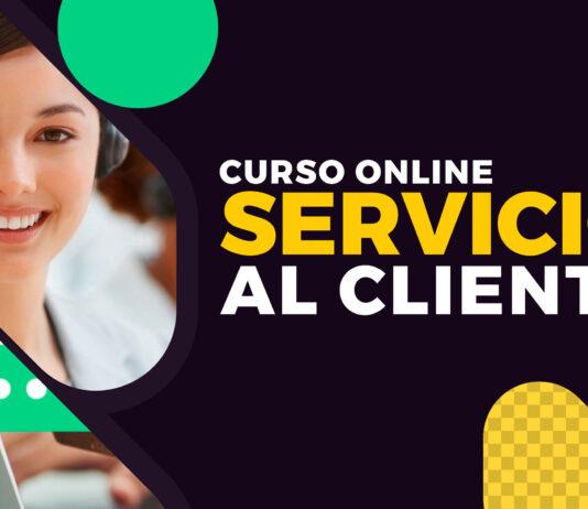 Curso Servicio al Cliente